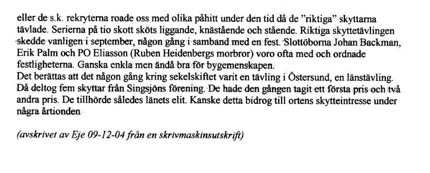 http://www.busvebacken.se/LarsPetter?action=AttachFile&do=get&target=Singsjöns+skyttegille+2.jpg